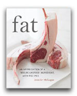 Fat: An Appreciation of a Misunderstood Ingredient, With Recipes
